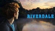 "Riverdale ""11\May\2017"" Season 1 Ep-13 /Chapter Thirteen/ -FULL HDTV ""Drama"""