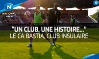 Le CA Bastia, club insulaire