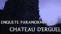 Enquête paranormal au château d'Erguel