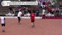 Premières parties de poules G18, France Combinés Jeunes, Sport Boules, Vieugy-Seynod 2017