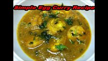 Simple Egg Curry Recipe - Egg Curry For Rice