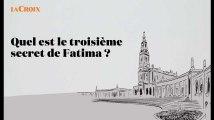 Quel est le troisième secret de Fatima ?