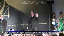 Cannes Spotlight_ Tarantino eaks out against digital film
