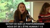 I. Qu'est-ce que le posthumanisme nous dit de l'être humain ? - Pensées, concepts et contextes, Frédérique VARGOZ
