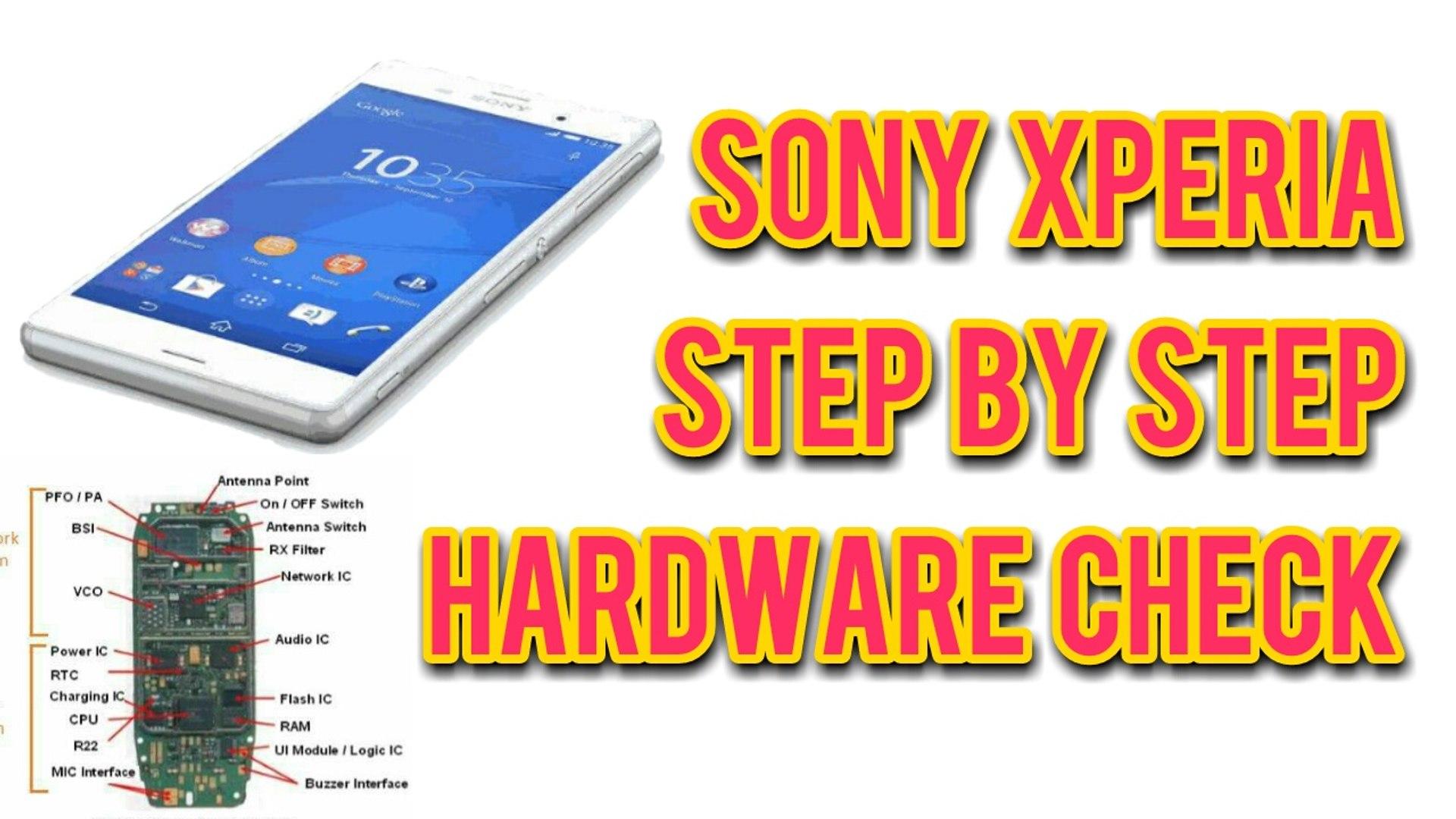Sony Xperia Phone Hardware Parts Check