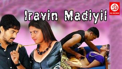 Iravin Madiyil || இரவின் மடியில் || Tamil Glamour Full Movie || Vijay Adithiya, Nisha