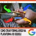 Como criar formulários na plataforma do Google / Creating forms on the Google platform
