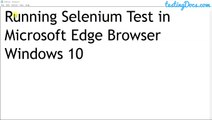 Running Selenium Test in Edge Browser on Windows 10 Operating System