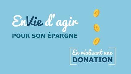 Envie d'agir pour son épargne en réalisant une donation