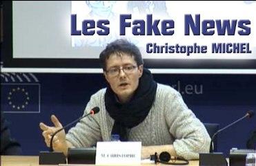 Les Fake News et leur pouvoir de sculpter la réalité - Christophe MICHEL