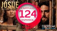 Josue y la Tierra Prometida Español (Capítulo.124)