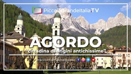 Agordo - Piccola Grande Italia