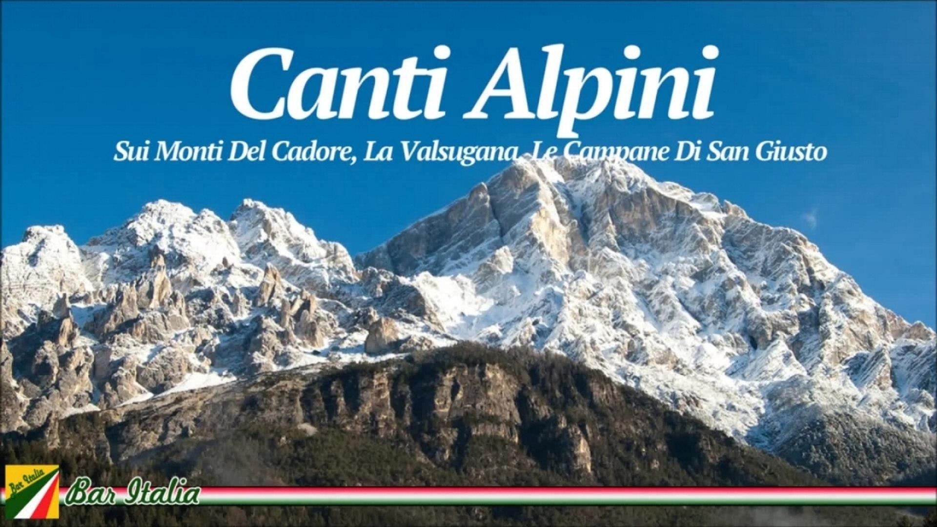 Le Campane Di San Giusto.Various Artists Canti Alpini Sui Monti Del Cadore La Valsugana Le Campane Di San Giusto