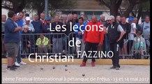 Les leçons de Christian FAZZINO à Fréjus : Le devant de boule avec effet !