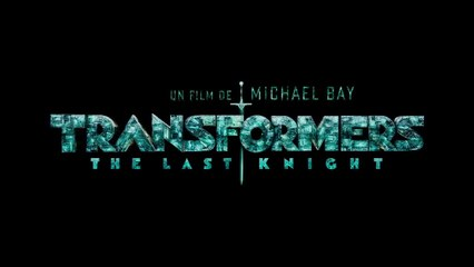Transformers The Last Knight - Bande Annonce 4 VF