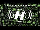 Hospital Records Podcast #330 with London Elektricity