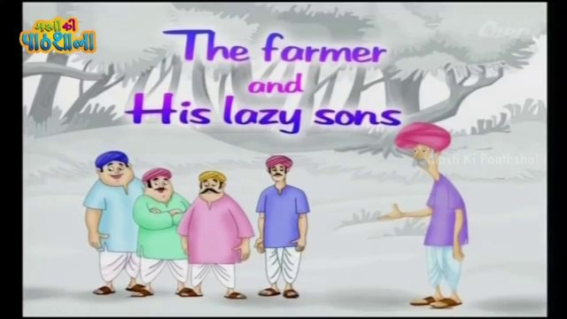 The Farmer And His Lazy Sons