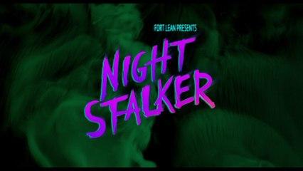 Fort Lean - Night Stalker