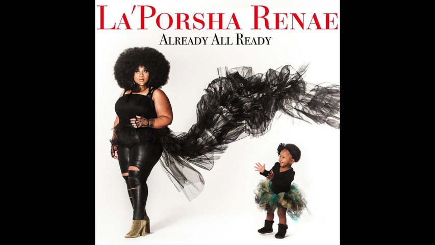La'Porsha Renae - Somebody Does