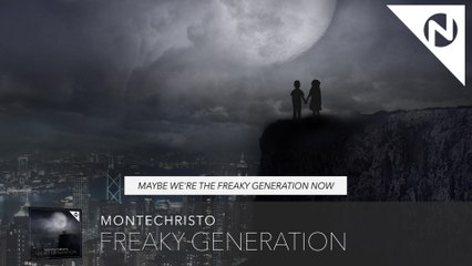 Montechristo - Freaky Generation