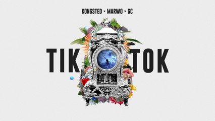 Kongsted - Tik Tok