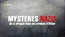 2e Guerre Mondiale - Mystère Nazis, de la drogue dans les armées d'Hitler