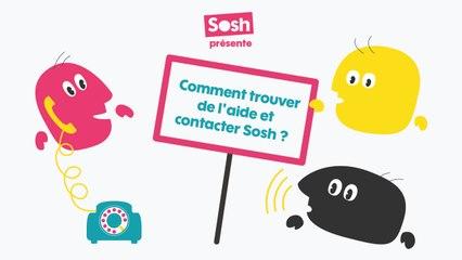 Les tutos Sosh - Comment trouver de l'aide ou contacter Sosh ?