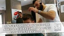 On s'est offert une coupe avec le coiffeur du Racing club de Strasbourg