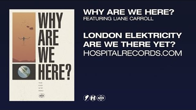 London Elektricity - Why Are We Here (feat. Liane Carroll) [Official Video]