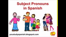 Spanish Lesson 9 - SUBJECT PRONOUNS in Spanish Yo Tú Usted Ustedes Vosotros Pronombres personales