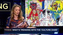 TRENDING | What's trending with the 'culture dame' | Friday, May 19th 2017