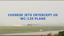 BREAKING NEWS - Two Chinese SU-30 Jets Intercept US WC-135 Plane in East China