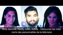 Milla Jasmine, Kendji Girac, Adixia. Découvrez les vrais noms des personnalités de la télévision