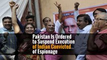 Pakistan Is Ordered to Suspend Execution of Indian Convicted of Espionage