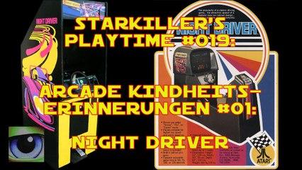 Night Driver (Arcade Kindheitserinnerungen #01) - starkiller's Playtime #019
