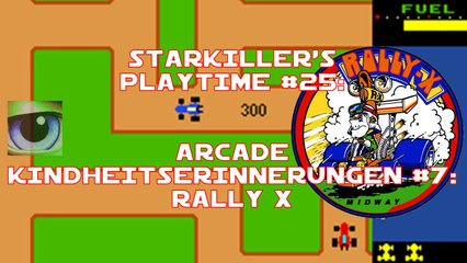 Rally X (Arcade Kindheitserinnerungen #07) - starkiller's Playtime #025