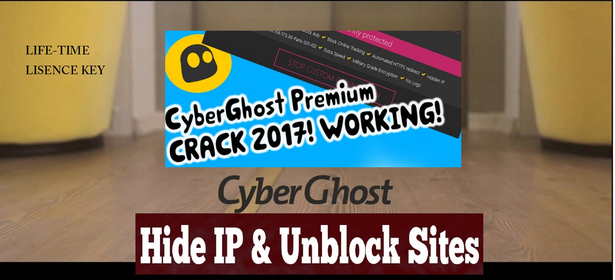 Cyberghost VPN Premium crack Pre-activated 2017 Lifetime