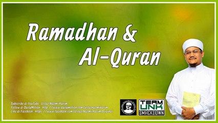 Ustaz Nazmi Karim: Ramadhan & Al-Quran