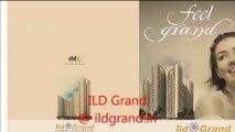 ILD Grand Sector 37C Gurgaon