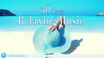 Various Artists - 50 Songs Relaxing Music - Best Relax and Meditation Music