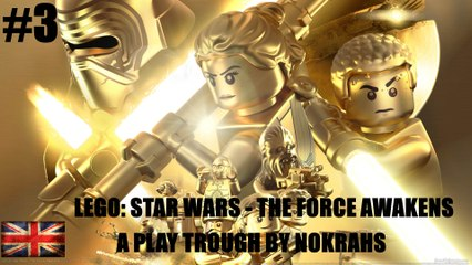 """LEGO: Star Wars"" ""The Force Awakens"" ""PC"" - ""PlayTrough"" (3)"