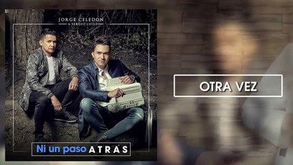 Otra Vez - Jorge Celedón y Sergio Luis Rodriguez