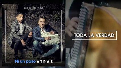 Toda la Verdad - Jorge Celedón y Sergio Luis Rodríguez