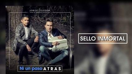 Sello Inmortal - Jorge Celedón y Sergio Luis Rodríguez