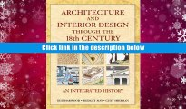 Popular Book  Architecture and Interior Design Through the 18th Century: An Integrated History
