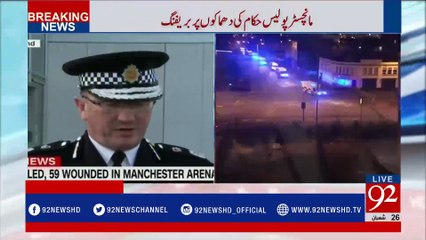 Manchester explosion: Police officials' briefing on the bombings in Manchester Arena - 92NewsHDPlus