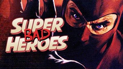 Le Bistro de l'Horreur   SUPER BAD HEROES   FilmoTV