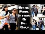 Statue Prank In Front Of Hot Girls    Best Funny Statue Pranks 2017    Ak Pranks Video