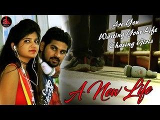 A New Life || Hindi Short film || आज कल के नौजवान लड़के लड़कियाँ जरूर देखे | Ak Pranks