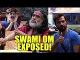 स्वामी की शर्मनाक हरकत ॥ Big Boss Home  Swami Om Exposed  Daily News Express